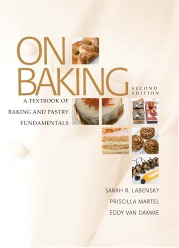 On Baking A Textbook of Baking and Pastry Fundamentals 2nd 2009 edition cover