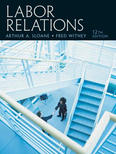 Labor Relations  12th 2007 (Revised) 9780131962231 Front Cover