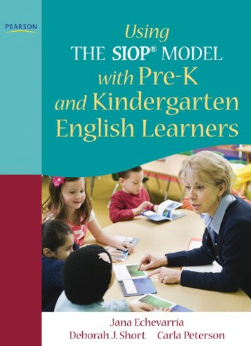 Using the Siop� Model with Pre-K and Kindergarten English Learners   2012 edition cover