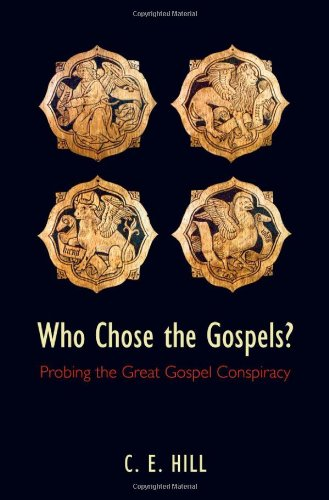 Who Chose the Gospels? Probing the Great Gospel Conspiracy  2010 edition cover