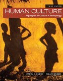 Human Culture: Highlights of Cultural Anthropology 3rd 2014 edition cover