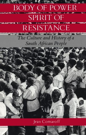 Body of Power, Spirit of Resistance The Culture and History of a South African People  1985 edition cover