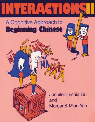 Interactions II [text + Workbook] A Cognitive Approach to Beginning Chinese  1998 9780253211231 Front Cover