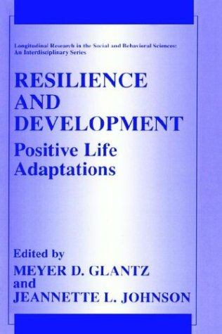 Resilience and Development Positive Life Adaptations  1999 9780306461231 Front Cover