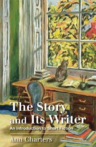 Story and Its Writer An Introduction to Short Fiction 8th 2011 edition cover