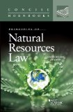 Principles of Natural Resources Law:   2013 9780314282231 Front Cover