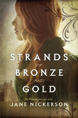 Strands of Bronze and Gold:   2013 edition cover