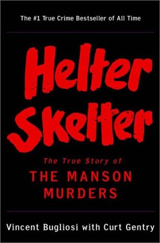 Helter Skelter The True Story of the Manson Murders  1974 edition cover