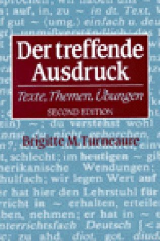 Treffende Ausdruck Texte, Themen, Ubungen 2nd 1996 edition cover