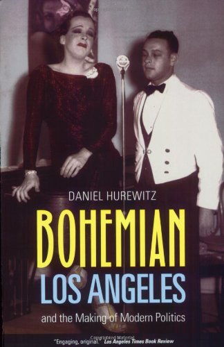 Bohemian Los Angeles And the Making of Modern Politics  2008 edition cover