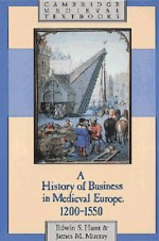 History of Business in Medieval Europe, 1200-1550   1999 edition cover