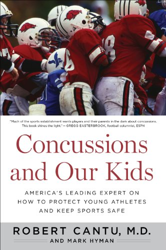 Concussions and Our Kids America's Leading Expert on How to Protect Young Athletes and Keep Sports Safe  2012 edition cover