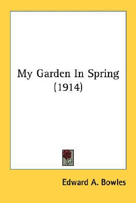 My Garden in Spring  N/A 9780548654231 Front Cover