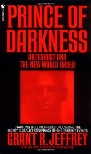 Prince of Darkness Antichrist and New World Order N/A 9780553562231 Front Cover