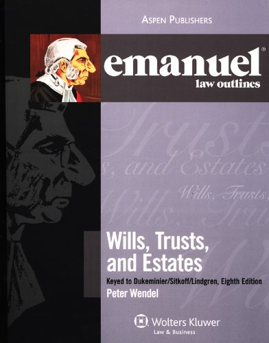 Wills Trusts Estates Dukeminier Johanson Lindgren Sitkoff 2009  8th (Student Manual, Study Guide, etc.) edition cover