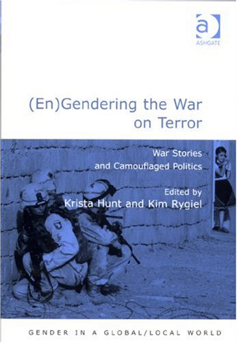 (En)Gendering the War on Terror War Stories and Camouflaged Politics  2007 9780754673231 Front Cover