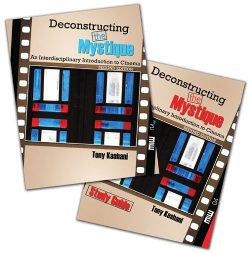 Deconstructing the Mystique An Introduction to Cinema 2nd (Revised) 9780757560231 Front Cover