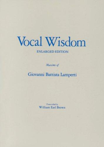 Vocal Wisdom : Maxims of Giovanni Battista Lamperti 1st edition cover