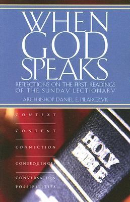 When God Speaks Reflections on the First Readings of the Sunday Lectionary  2005 9780867166231 Front Cover