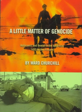 Little Matter of Genocide Holocaust and Denial in the Americas 1492 to the Present N/A edition cover