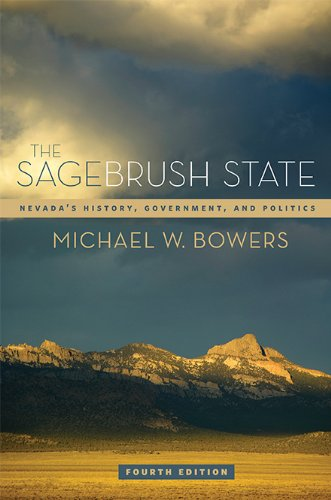 Sagebrush State Nevada's History, Government, and Politics N/A edition cover