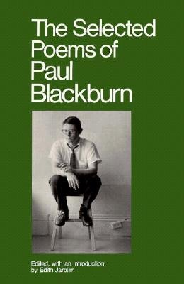 Selected Poems of Paul Blackburn  N/A edition cover