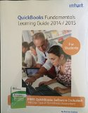 Intuit QuickBooks Fundamental Learning Guide 2014/2015   2014 9780991100231 Front Cover