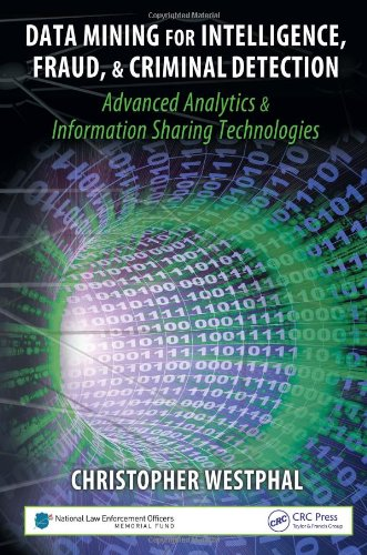 Data Mining for Intelligence, Fraud, and Criminal Detection Advanced Analytics and Information Sharing Technologies  2008 edition cover