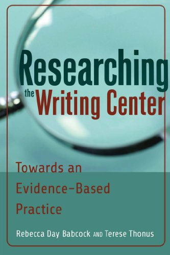Researching the Writing Center Towards an Evidence-Based Practice  2012 edition cover