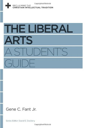 Liberal Arts A Student's Guide N/A edition cover