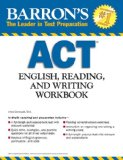 Barron's ACT English, Reading and Writing Workbook, 2nd Edition  2nd 2013 (Revised) edition cover
