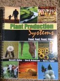 Plant Production Systems Food Fuel Feed Fiber 5th (Revised) edition cover