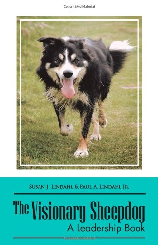 The Visionary Sheepdog: A Leadership Book  2012 edition cover