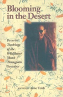 Blooming in the Desert Favorite Teachings of the Wildflower Monk Taungpulu Sayadaw N/A 9781556432231 Front Cover