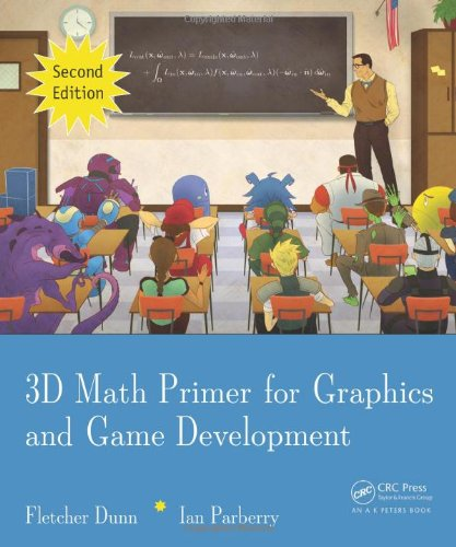 3D Math Primer for Graphics and Game Development  2nd 2011 (Revised) edition cover