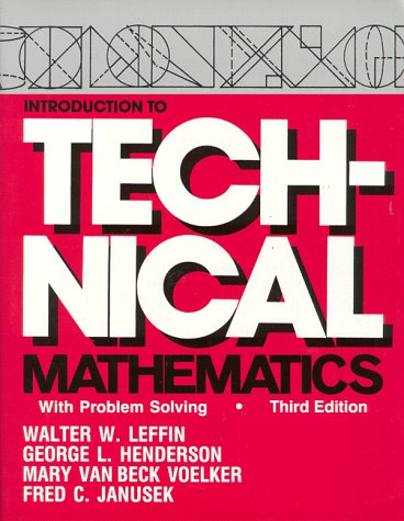 Introduction to Technical Mathematics With Problem Solving 3rd 1998 (Revised) edition cover