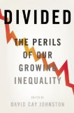 Divided The Perils of Our Growing Inequality  2013 edition cover