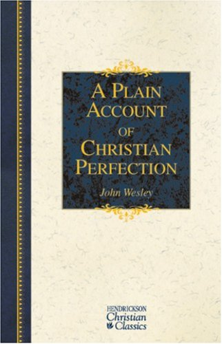 Plain Account of Christian Perfection   2006 edition cover