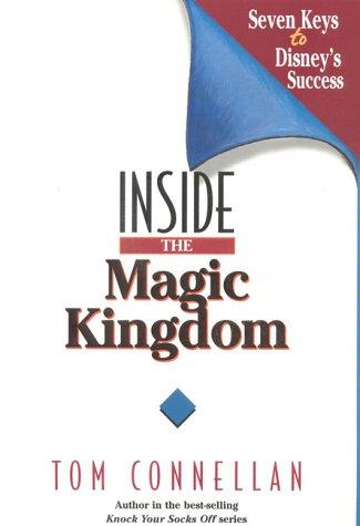 Inside the Magic Kingdom Seven Keys to Disney's Success  1997 edition cover
