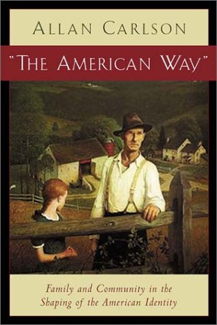 American Way Family and Community in Shaping of the American Identity  2003 edition cover