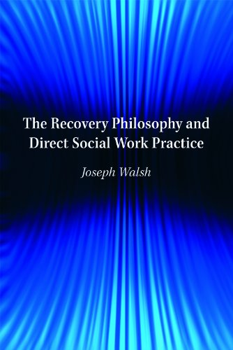 Recovery Philosophy and Direct Social Work Practice   2013 edition cover