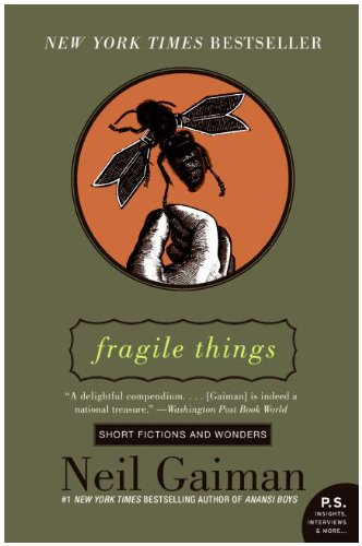 Fragile Things Short Fictions and Wonders N/A edition cover