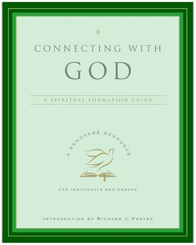 Connecting with God A Spiritual Formation Guide  2006 edition cover