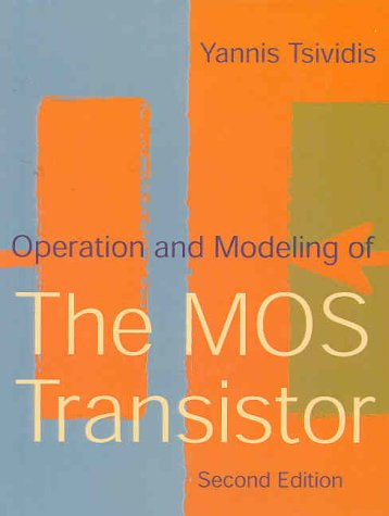 Operation and Modeling of the MOS Transistor 2nd 1999 edition cover