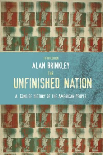 Unfinished Nation A Concise History of the American People 5th 2008 (Revised) edition cover