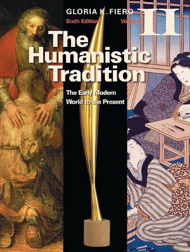 Humanistic Tradition The Early Modern World to the Present 6th 2011 edition cover