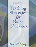 Teaching Strategies for Nurse Educators  3rd 2015 edition cover