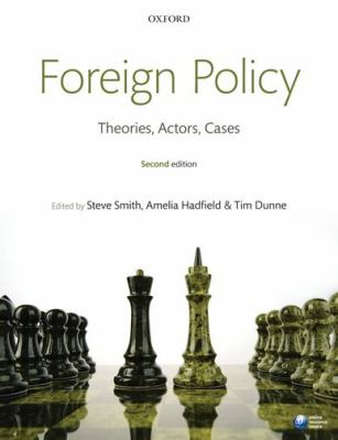Foreign Policy Theories, Actors, Cases 2nd 2012 edition cover