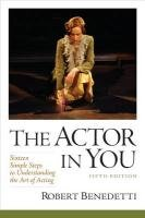Actor in You Sixteen Simple Steps to Understanding the Art of Acting 5th 2012 (Revised) edition cover