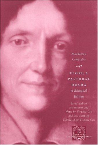Flori, a Pastoral Drama A Bilingual Edition  2004 9780226092232 Front Cover